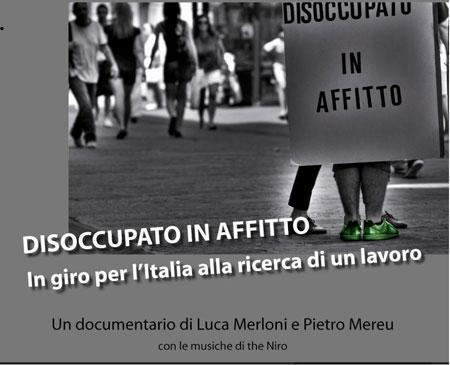Disoccupato in affitto, l'inchiesta sul lavoro di Pietro Mereu